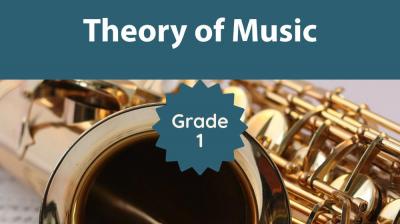 Theory of Music Grade 1